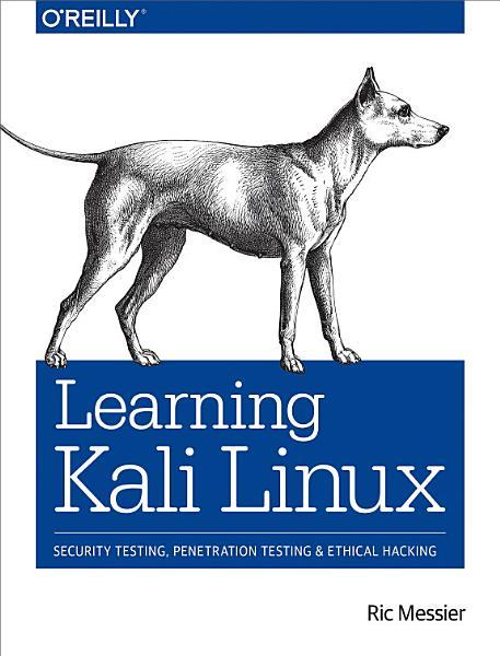 Learning Kali Linux