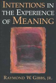 Intentions In The Experience Of Meaning