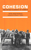 Cohesion, the human element in combat : leadership and societal influence in the armies of the Soviet Union, the United States, North Vietnam, and Israel