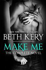 Make Me: Complete Novel