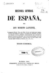 Historia general de España: Volumen 5