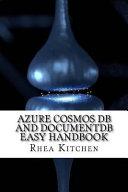 Azure Cosmos Db and Documentdb Easy Handbook PDF