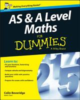 AS and A Level Maths For Dummies PDF