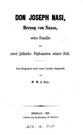 Don Joseph Nasi, Herzog von Naxos, seine Familie und zwei jüdische Diplomaten seiner Zeit