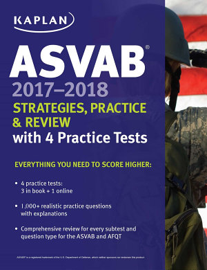 ASVAB 2017 2018 Strategies  Practice   Review with 4 Practice Tests PDF