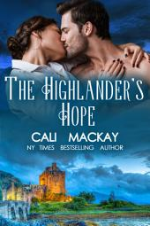 The Highlander's Hope: The Highland Heart Series - Book 1