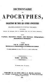 Dictionnaire des apocryphes: ou, Collection de tous les livres apocryphes relatifs à l'Ancien et au Nouveau Testament, Volume2