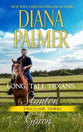 Long, Tall Texans: Stanton & Long, Tall Texans: Garon
