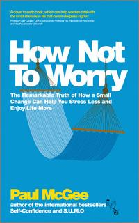 How Not To Worry Book