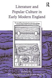 Literature and Popular Culture in Early Modern England