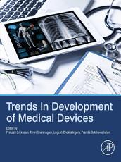 Trends in Development of Medical Devices PDF