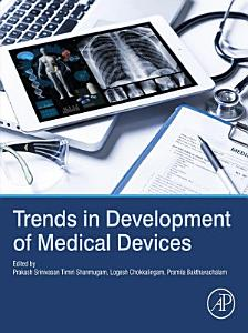 Trends in Development of Medical Devices
