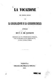La vocazione del nostro secolo per la legislazione e la giurisprudenza