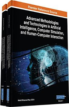Advanced Methodologies and Technologies in Artificial Intelligence  Computer Simulation  and Human Computer Interaction PDF