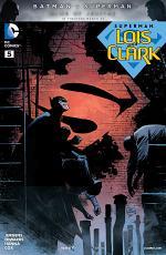Superman: Lois and Clark (2015-) #5