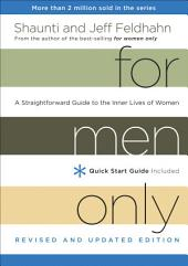 For Men Only, Revised and Updated Edition: A Straightforward Guide to the Inner Lives of Women