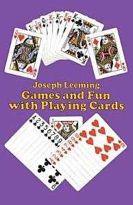 Games and Fun with Playing Cards PDF