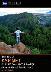 Seri Belajar ASP.NET: ASP.NET Core MVC & MySQL dengan Visual Studio Code