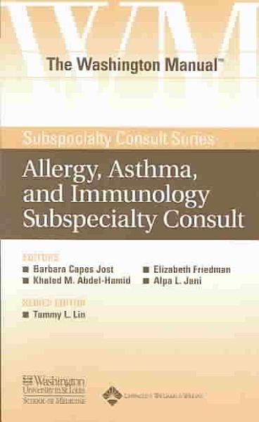 The Washington Manual Allergy Asthma And Immunology Subspecialty Consult