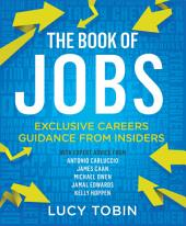 The Book of Jobs: The Insiders' Careers Guide