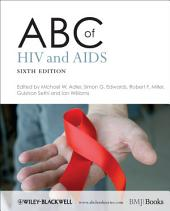 ABC of HIV and AIDS: Edition 6