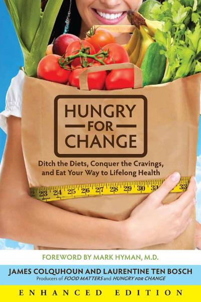 Download Hungry for Change  Enhanced Edition  Book
