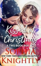 Kissed at Christmas Boxed Set: Tropical Heat Books 3 and 4