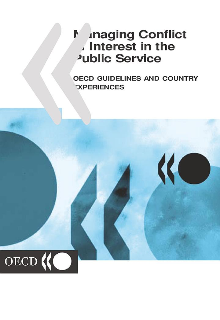 Managing Conflict of Interest in the Public Service OECD Guidelines and Country Experiences