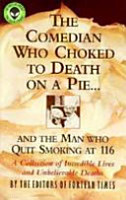The Comedian who Choked to Death on a Pie   and the Man who Quit Smoking at 116 PDF