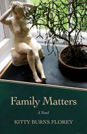 Family Matters: A Novel