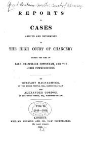 Reports of Cases Argued and Determined in the High Court of Chancery: During the Time of Lord Chancellor Cottenham, Volume 2