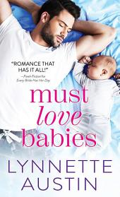 Must Love Babies: Volume 1