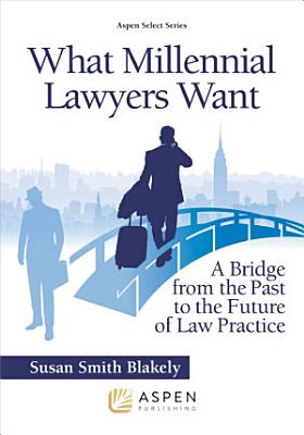 What Millennial Lawyers Want PDF