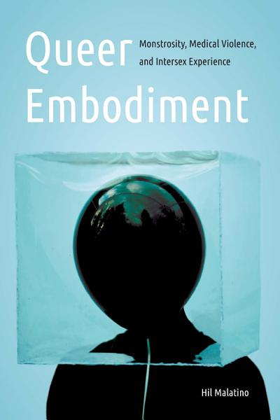 Download Queer Embodiment Book