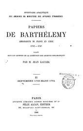 Papiers de Barthélemy, ambassadeur de France en Suisse: 1792-1797