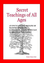 Secret Teachings Of All Ages Book PDF