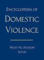 Encyclopedia of Domestic Violence PDF