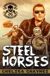 Steel Horses - Act 1 (MC Erotic Romance): The Iron Assassins MC