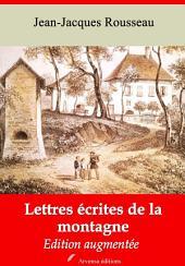 Lettres écrites de la montagne: Nouvelle édition augmentée