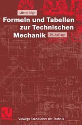 Formeln und Tabellen zur Technischen Mechanik: Ausgabe 20