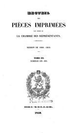 Recueil des pièces imprimées par ordre de la Chambre des Représentants: Volume 3