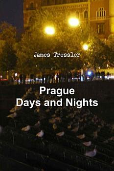 Prague Days and Nights PDF