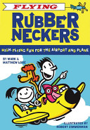 Flying Rubberneckers