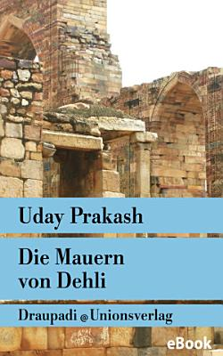 Die Mauern von Delhi PDF