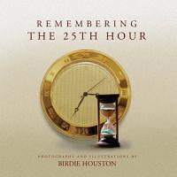Remembering The 25th Hour PDF