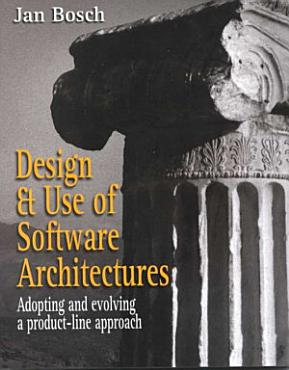 Design and Use of Software Architectures PDF