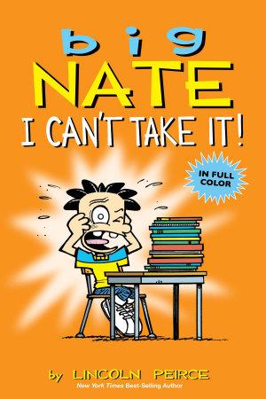Big Nate  I Can t Take It