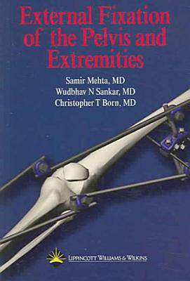 External Fixation of the Pelvis and Extremities