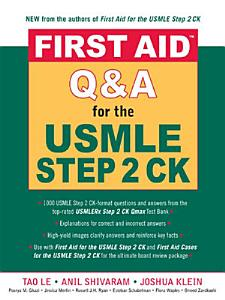 First Aid Q A for the USMLE Step 2 CK Book