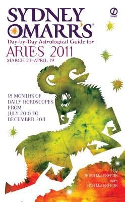 Sydney Omarr s Day By Day Astrological Guide for the Year 2011  Aries PDF
